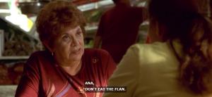 Ana Dont Eat Flan